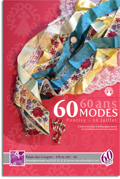affiche-60-ans-60-modes-kendalch-2010-costume-breton-photo-pontivy-pondi-60-vloaz-60-giz-rubans-2